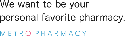 We want to be your personal favorite pharmacy